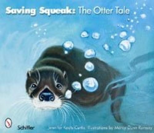 Saving Squeak: The Otter Tale