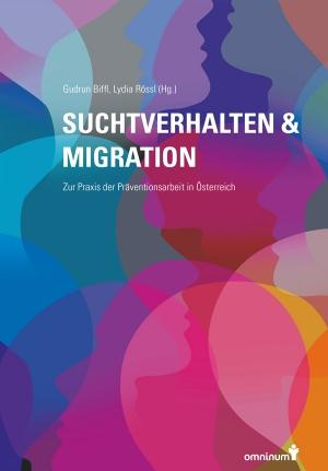Suchtverhalten & Migration